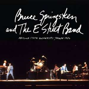 10 Canciones de Bruce Springsteen & The E Street Band (LIVE AT TEMPLE, AZ 1980) GRATIS, por cortesia del artista.