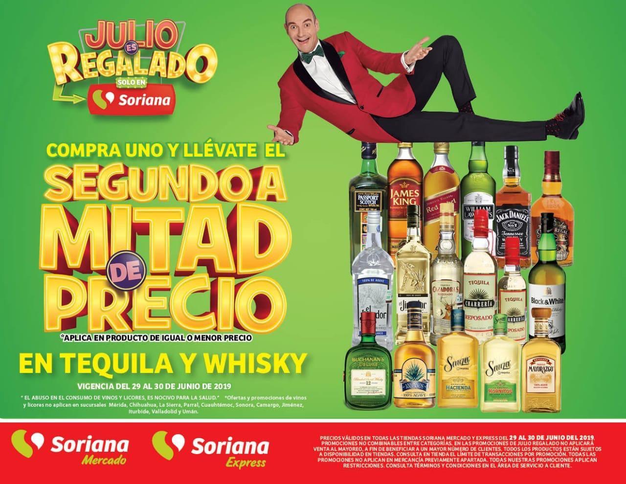 Soriana Mercado: Tequilas y Whiskys Compra 1 y el segundo a mitad de precio