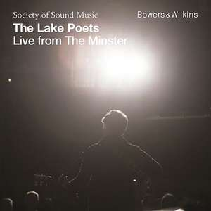 "Disco de The Lake Poets ""Live From The Minster"" como descarga GRATUITA por cortesía de Bowers & Wilkins."