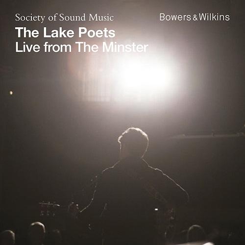 """Disco de The Lake Poets """"Live From The Minster"""" como descarga GRATUITA por cortesía de Bowers & Wilkins."""