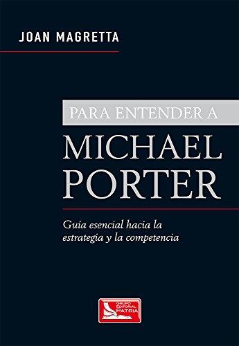 Amazon: Para entender a Michael Porter - libro administración MBA