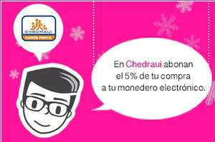 Chedraui & Capital Social: 5% en monedero electrónico sin mínimo de compra en toda la tienda
