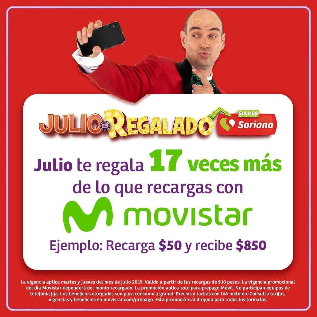 Julio Regalado 2019 en Soriana; Tú recarga  Movistar x 17 veces en Soriana a partir de 10 pesitos