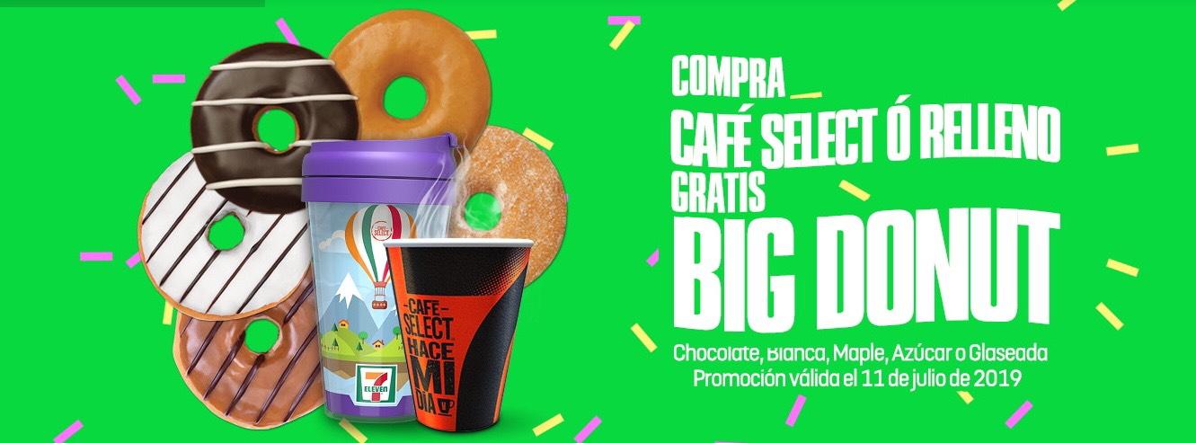 7 Eleven: Gratis Big Donut en la compra de Cafe Select o de un Relleno