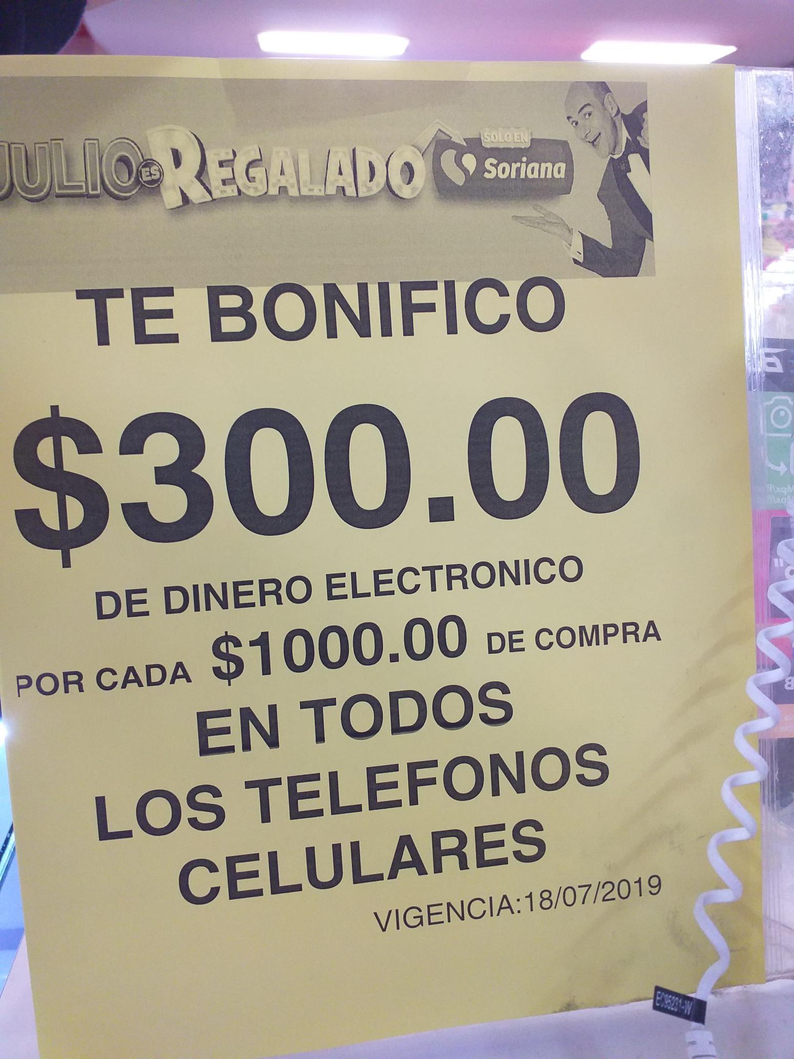 Julio Regalado  2019 en Soriana: Bonificacion de 300 pr cada 1000 en dinero electronico