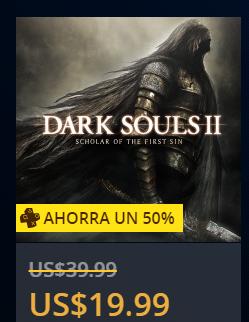 Tienda PSN: DARK SOULS 2 OFERTA $20 usd para usuarios Plus