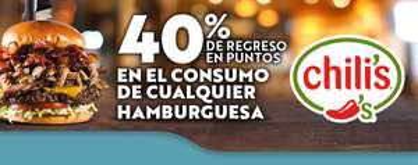 Wow Rewards en Chili's participantes: Este fin de semana hay 40% de bonificación en tu cuenta consumiendo hamburguesas