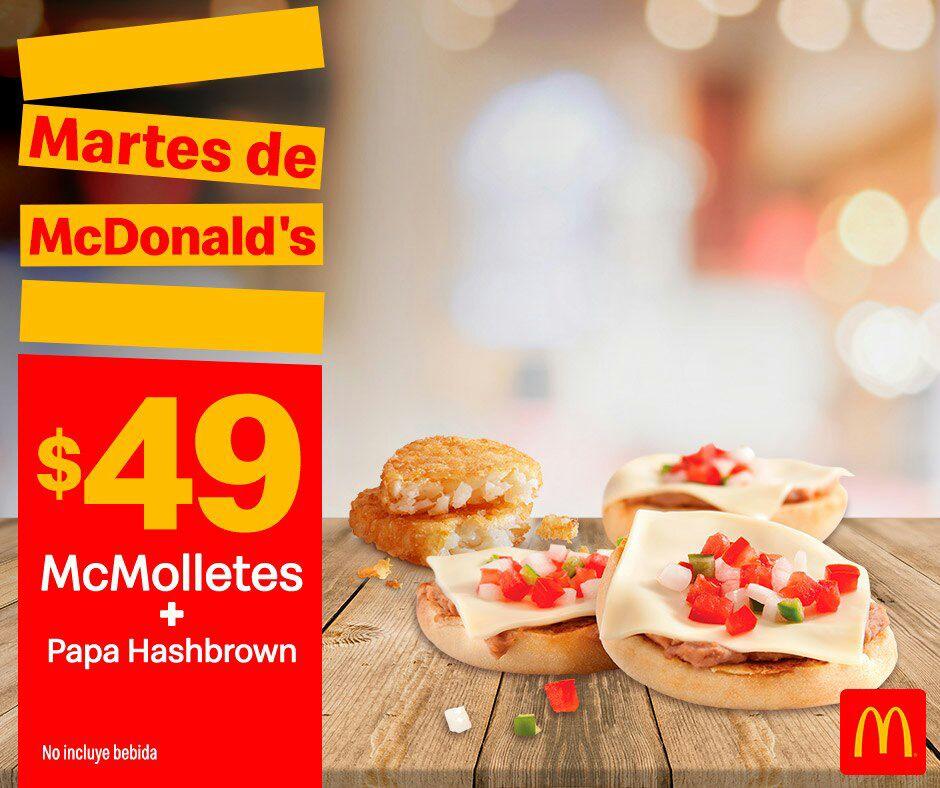 McDonald's: Martes de McDonald's 16 Julio Desayuno: McMolletes + Papa Hashbrown $49