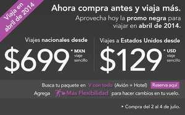 Volaris: vuelos nacionales desde $699 y a USA desde $129 dólares en abril