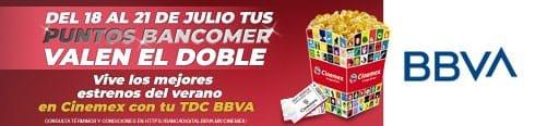 cinemex: puntos bancomer valen el doble (14 centavos por punto), del 18 al 21 de julio