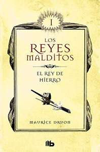 Amazon Kindle: El rey de hierro (Los Reyes Malditos 1) antes $130