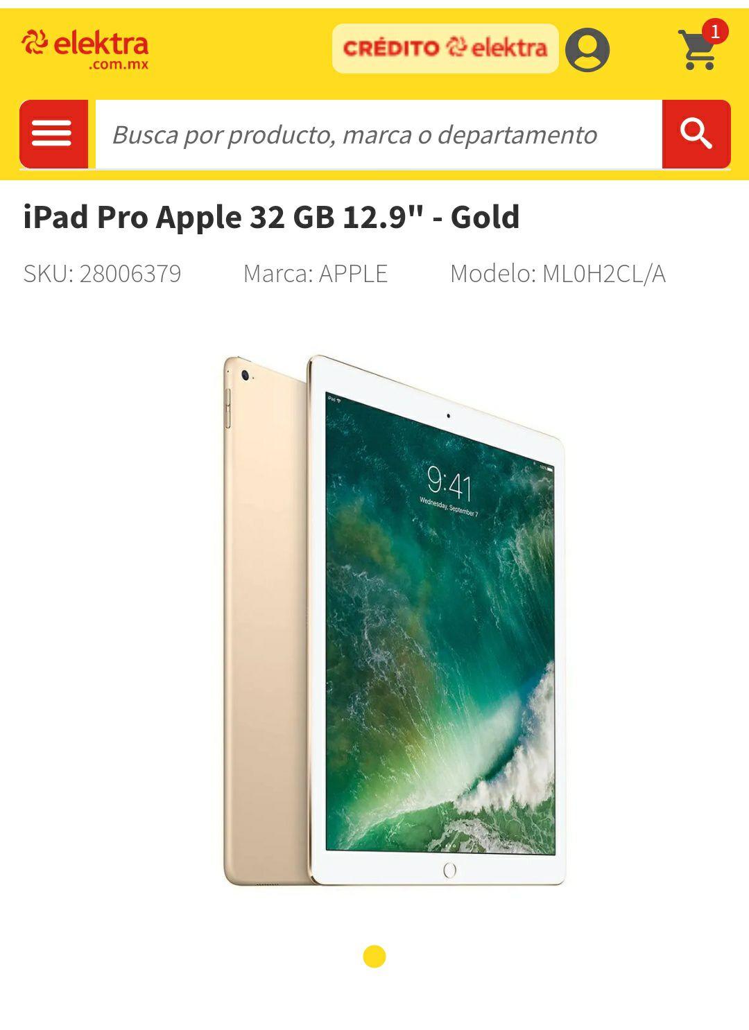 "Elektra: iPad pro 12.9"" 32gb 9999 o menos"