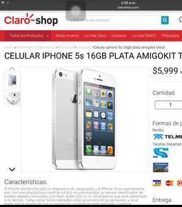 Claro Shop: iPhone 5s 16 GB $5999 Amigo Kit Telcel