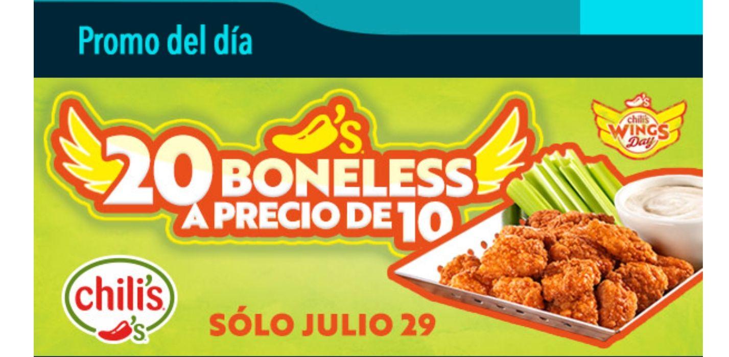 Chilis: boneless a mitad de precio