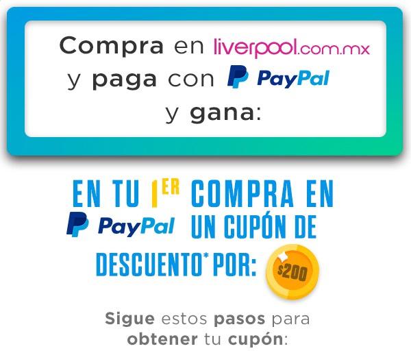 Liverpool: Cupón PayPal de $200 para usuarios nuevos