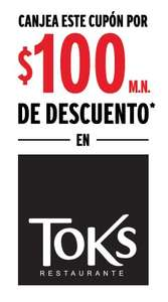 Toks: $100 de Descuento