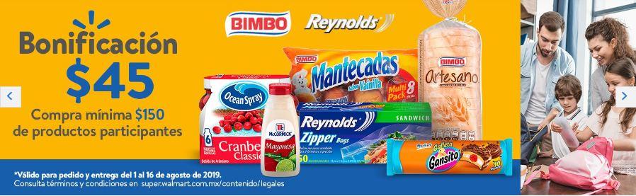 Walmart Súper: Bonificacion $45 en compra mínima de $150 en productos Bimbo/Reynolds/Herdez