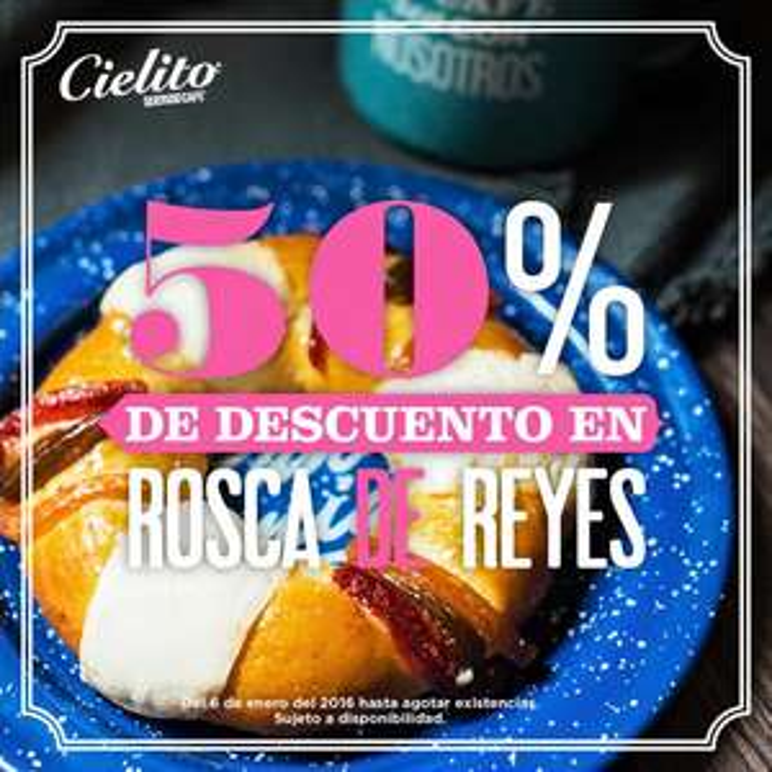 Cielito Querido Café: 50% de descuento en roscas de reyes