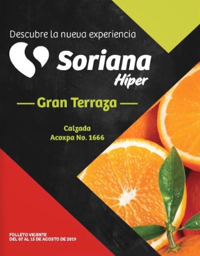 Soriana Híper Gran Terraza Coapa: Folleto de Ofertas por Apertura de Tienda vigente al Jueves 15 de Agosto