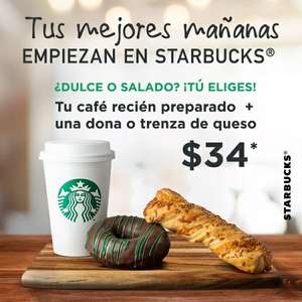 Starbucks: Café + Dona o Trenza de Queso por $34