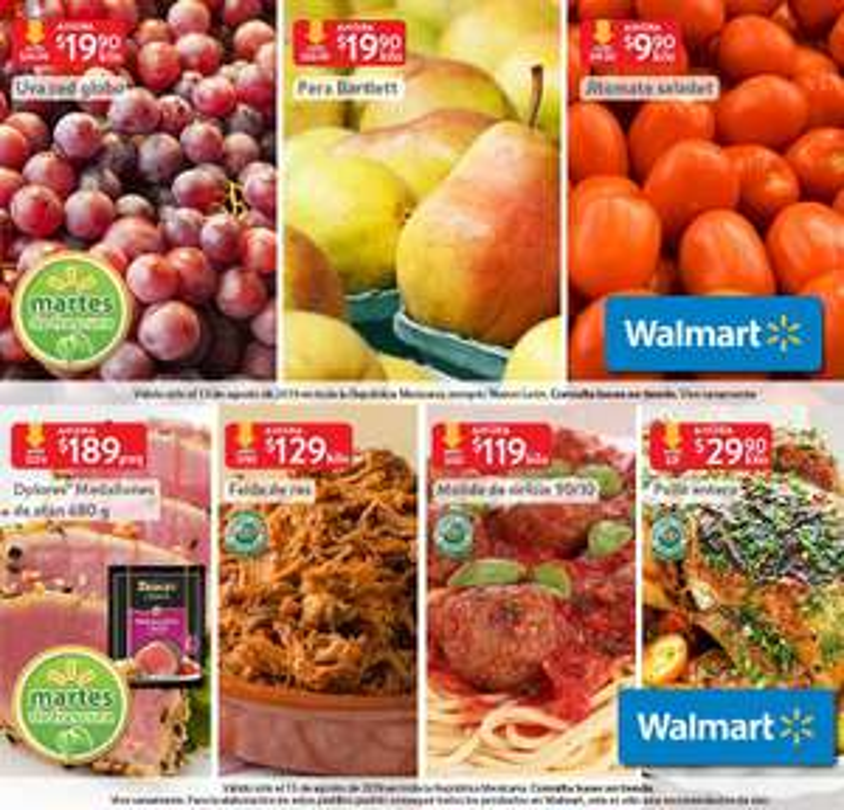 Walmart: Martes de Frescura 13 Agosto: Jitomate Saladet $9.90 kg... Pera Bartlett $19.90 kg... Uva Red Globo $19.90 kg.
