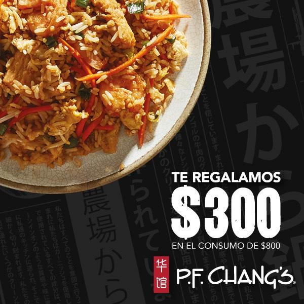 P.F. Chang's: $300 de descuento al consumir $800