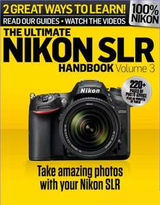The Ultimate Nikon SLR Handbook Vol. 3 como descarga GRATUITA cortesía de N-Photo Magazine.