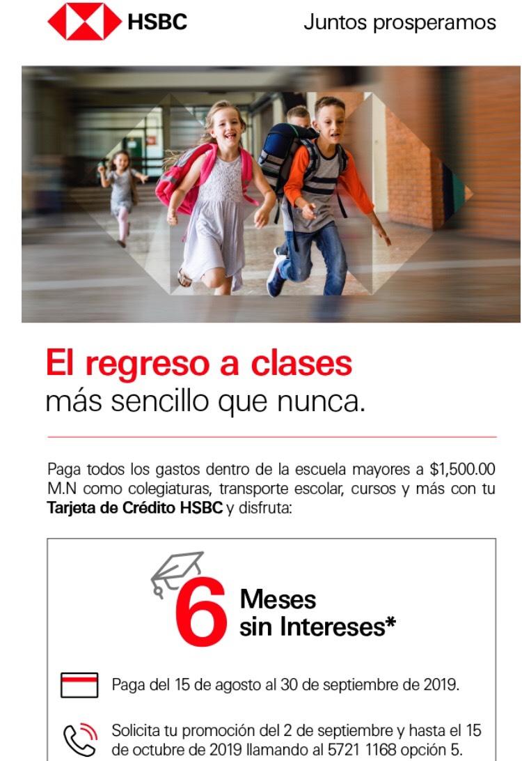 HSBC: 6 MSI en gastos escolares.
