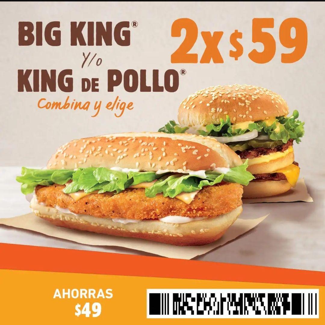 Burger King: Cupón por 2 Big King y/o King de Pollo a $59
