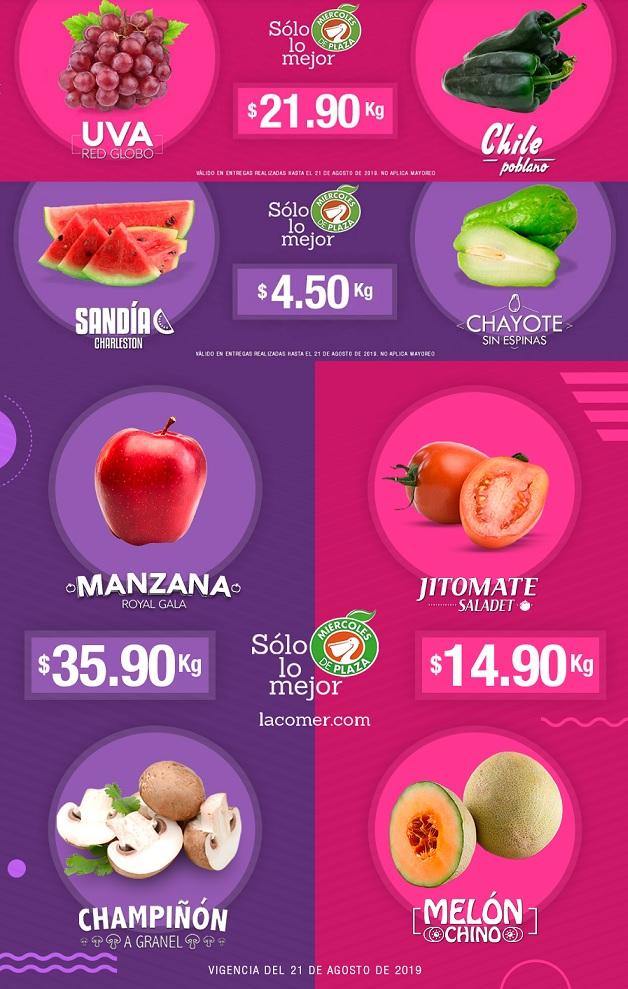La Comer y Fresko: Miércoles de Plaza 21 Agosto: Sandía $4.50 kg... Chayote $4.50 kg... Uva Globo $21.90 kg... Chile Poblano $21.90 kg.