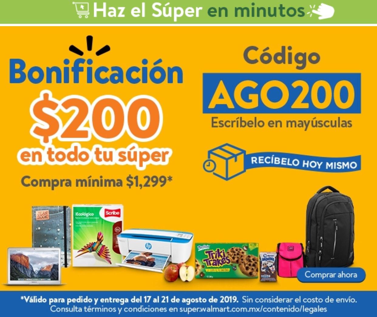 Walmart Súper: 200 de Bonificación, Compra mínima de $1,299