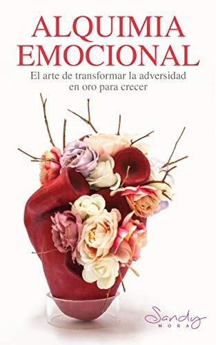 Amazon Kindle: Alquimia Emocional - El Arte De Transformar La Adversidad En Oro Para Tu Crecimiento