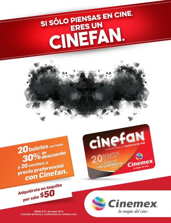 CINEMEX. Cinefan, tarjeta con boletos y combos a precio preferencial.