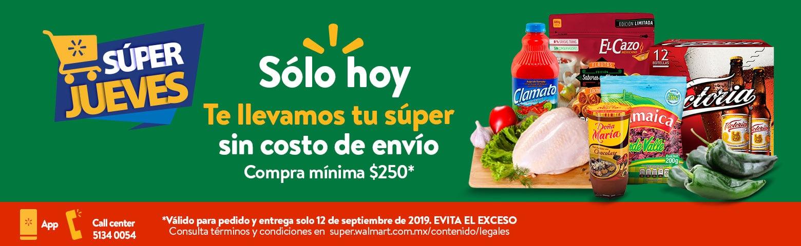 Jueves 12 de Septiembre Envío gratis Walmart Super compra mínima de $250