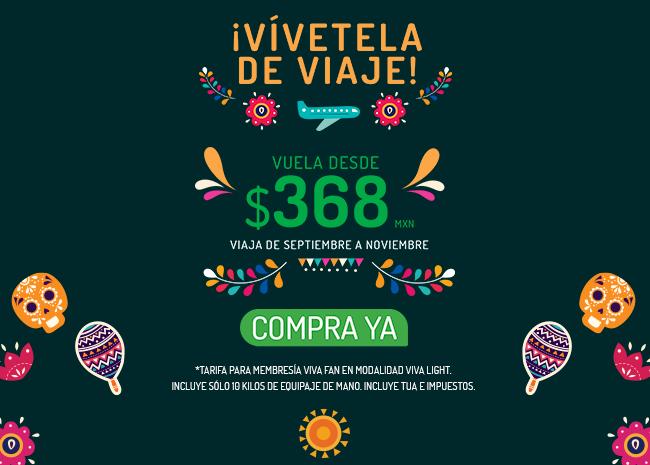 VivaAerobus: Vuelos sencillos de Septiembre a Noviembre desde $368 con VivaFan en VivaLight comprando sólo hoy