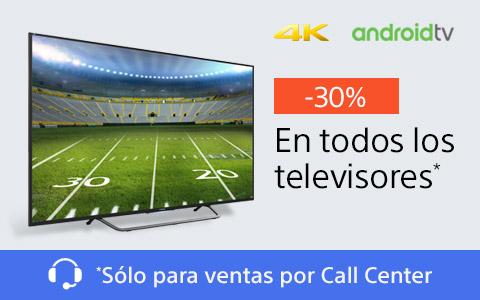 Sony: 30% de descuento en todos los televisores en ventas por Call Center