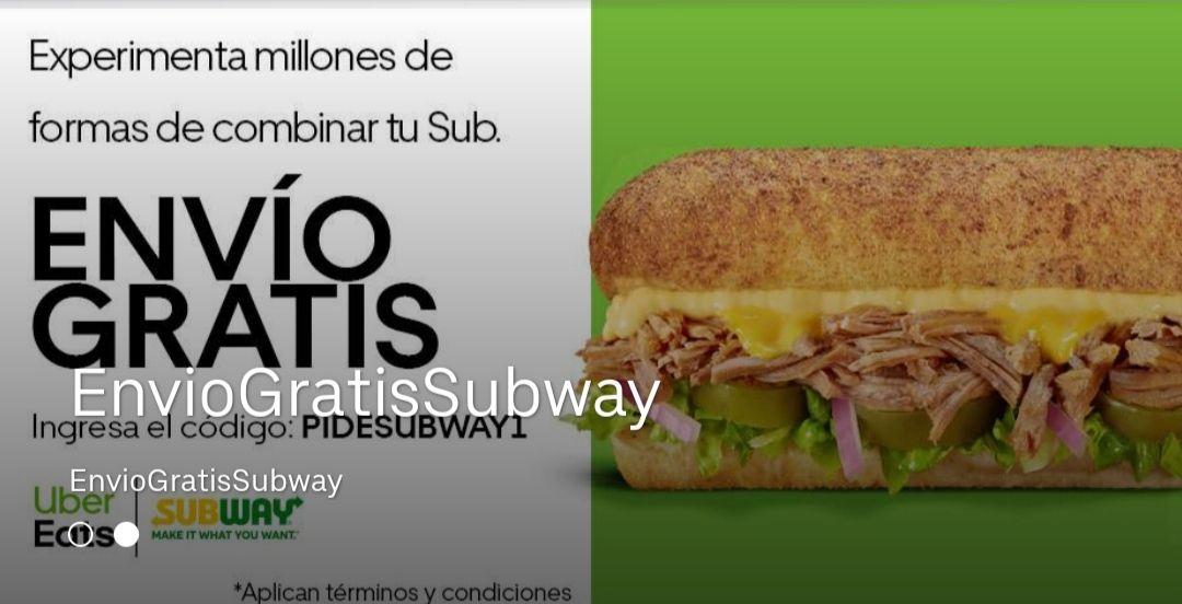 Envio gratis Uber Eats: Subway