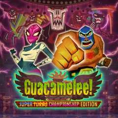 PSN: Guacamelee! Super Turbo Championship Edition PS4