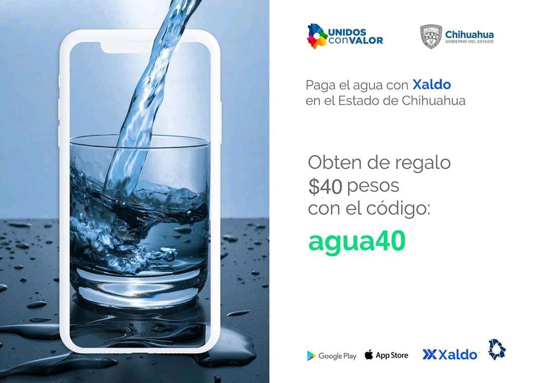 Xaldo App: 40 pesos de descuento al pagar servicio de agua en el estado de Chihuahua