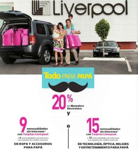 Liverpool: 20% en monedero y meses sin intereses en ropa para papá, tecnología y +