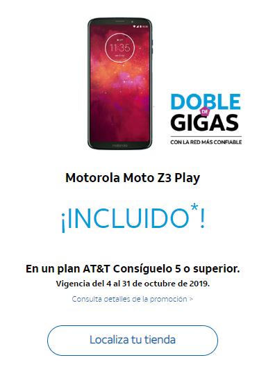 ATT: Moto Z3 Play SIN COSTO con doble de Gigas a partir de plan Consiguelo 5 ($535 al mes)