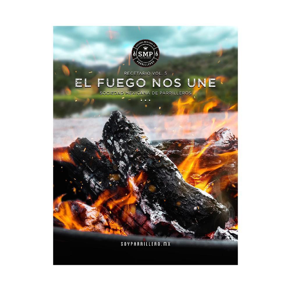 """Contenido Digital: Recetario Vol. 5 """"El Fuego Nos Une"""""""