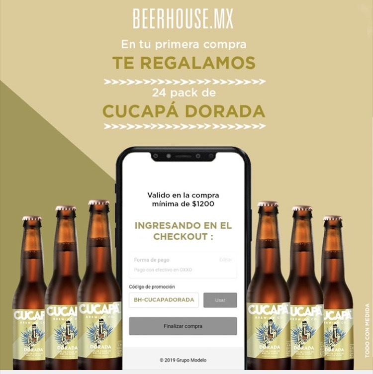 BeerHouse: primer compra- 24 de Cucapa gratis en la compra de 1200