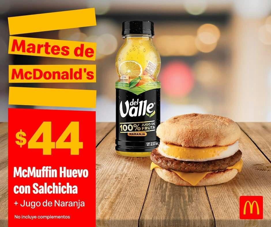 McDonald's: Martes de McDonald's Desayuno 29 Octubre: McMuffin de Huevo y Salchicha + Jugo de Naranja Del Valle 237 ml $44