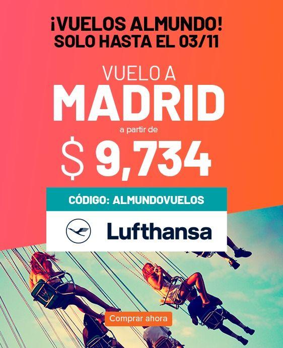 Al mundo Madrid desde $9,734