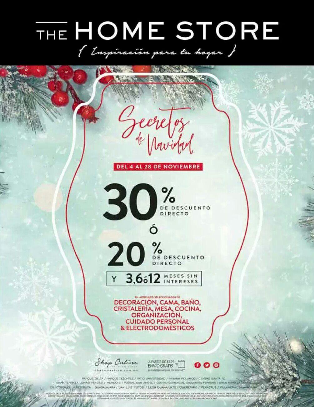 The Home Store: Secretos de Navidad: 30% de descuento directo... ó... 20% de descuento directo + 3, 6 o 12 MSI