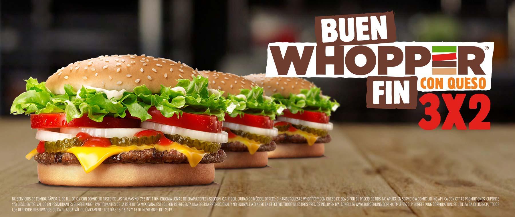El Buen Fin 2019 en Burger King: 3x2 en Whopper con queso