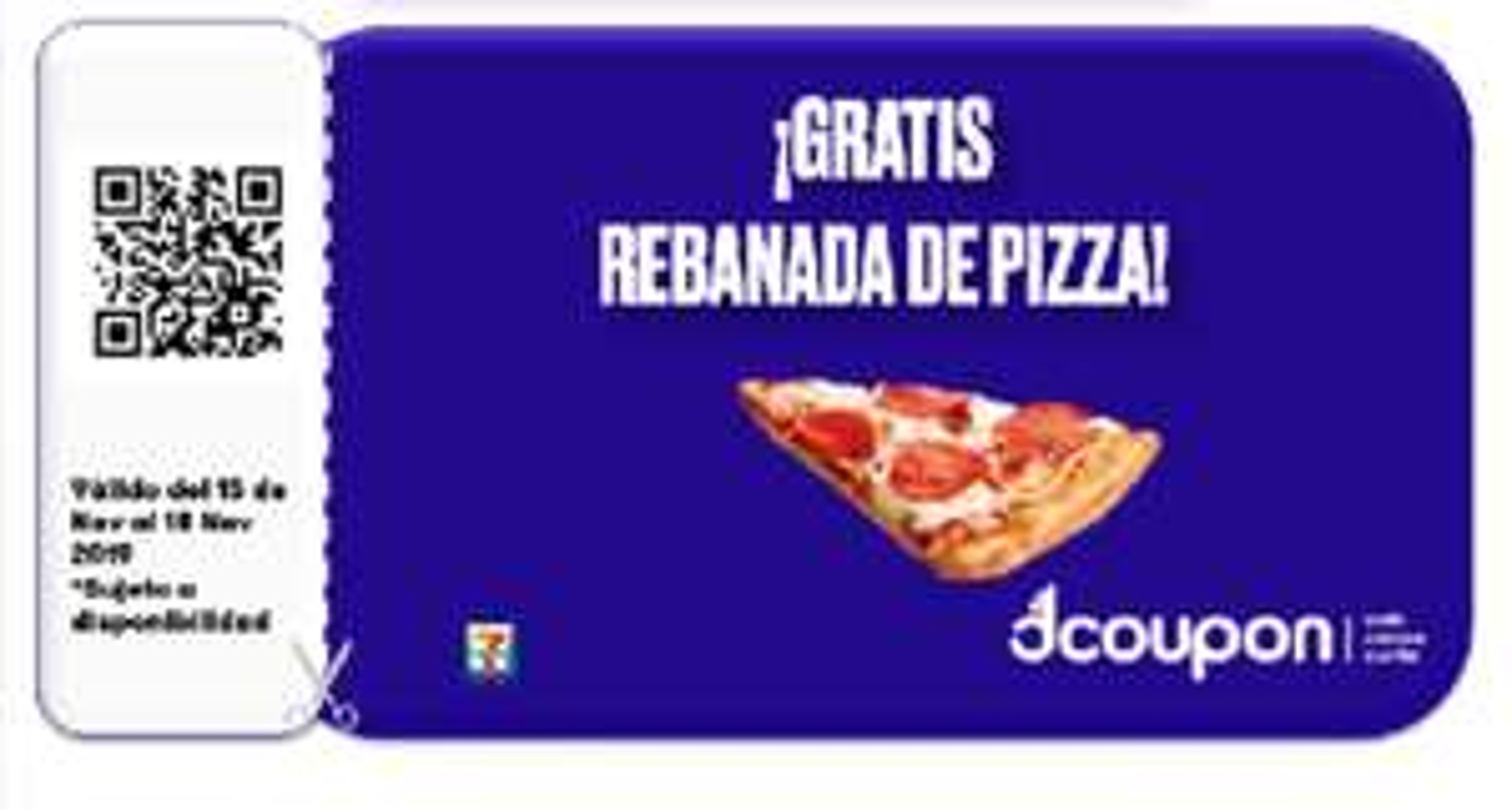 El Buen Fin 2019 en 7 Eleven: 2 REBANADA DE PIZZA GRATIS (HASTA UNA PIZZA COMPLETA GRATIS) (Dcoupon)