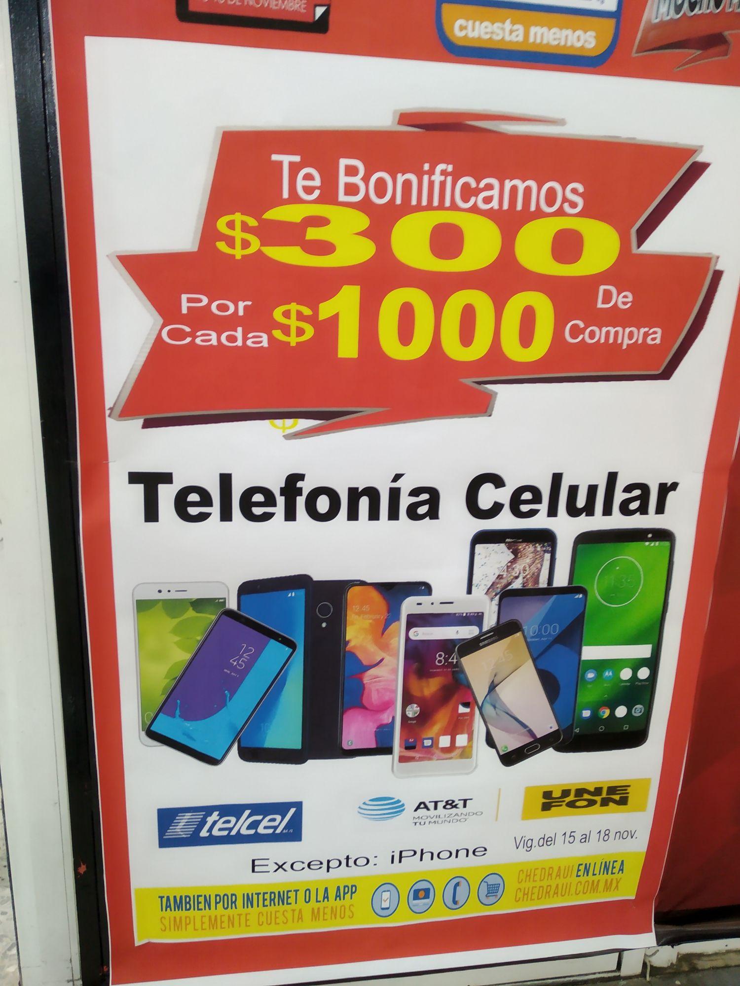 Chedraui $300 De Bonificación Por Cada $1000 De Compra En Telefonía Celular