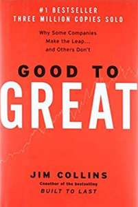 Amazon: Good to Great: Why Some Companies Make the Leap...and Others Don't